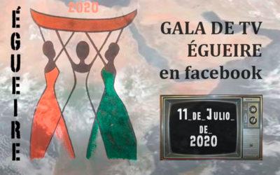 Gala TV de Égueire con artistas de Galicia y Costa de Marfil